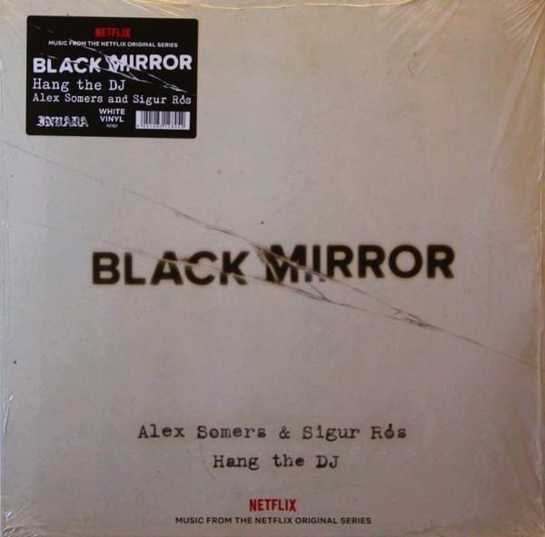 ALEX SOMERS & SIGUR ROS Black Mirror Hang The DJ OST LP