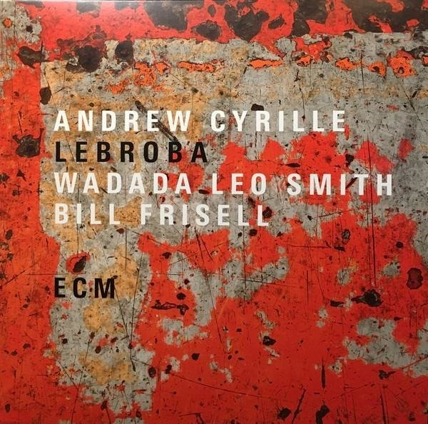 ANDREW CYRILLE /WADADA LEO SMITH/BILL FRISEL Lebroba LP