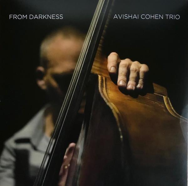 AVISHAI COHEN TRIO From Darkness LP