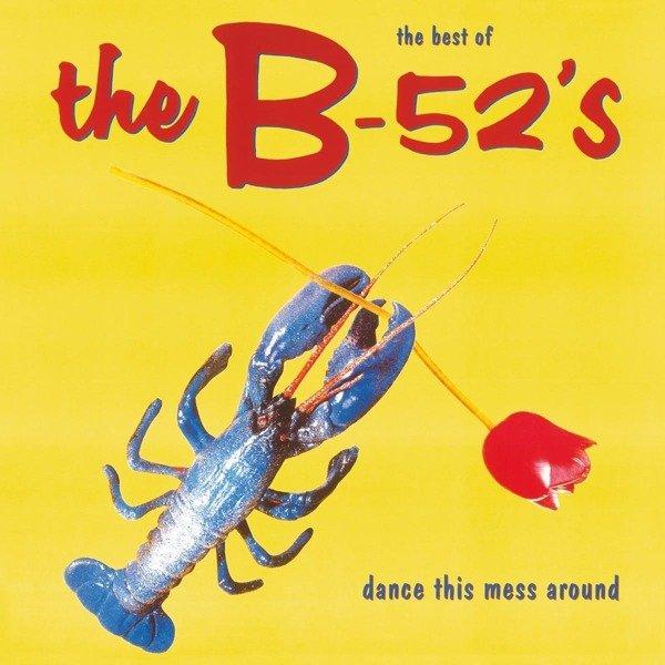 B 52'S Dance This Mess Around (Best of) LP