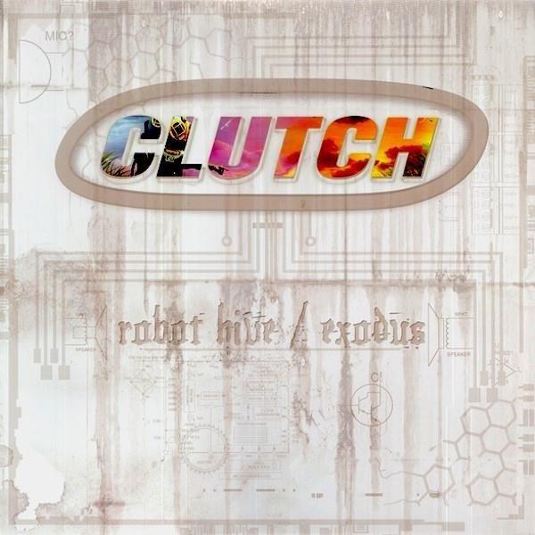 CLUTCH Robot Hive Exodus 2LP