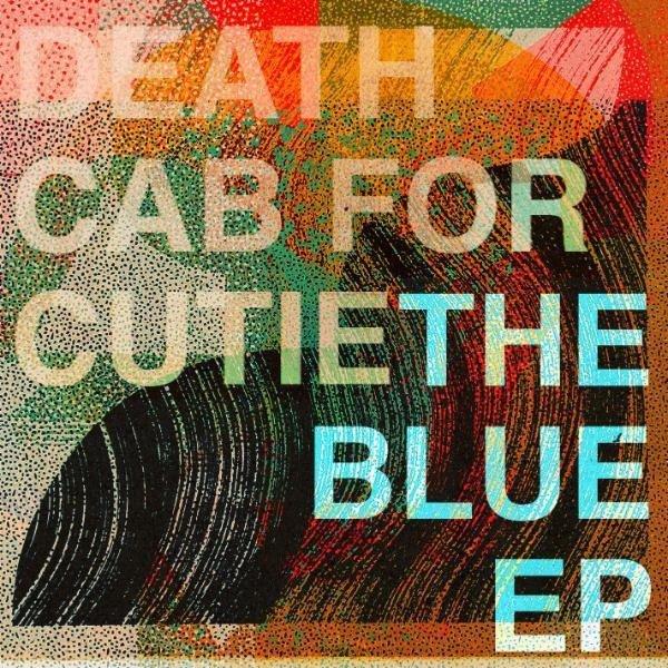 DEATH CAB FOR CUTIE The Blue Ep VINYL MAXISINGLE