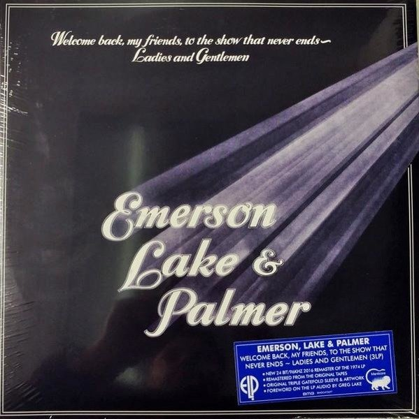 EMERSON, LAKE & PALMER Welcome Back My Friends To The Show That Never Ends - Ladies And Gentlemen 3LP