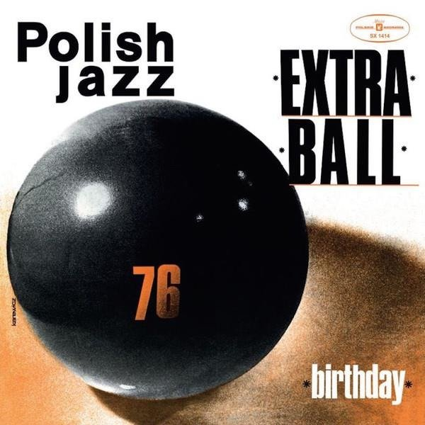 EXTRA BALL Birthday (POLISH Jazz) LP