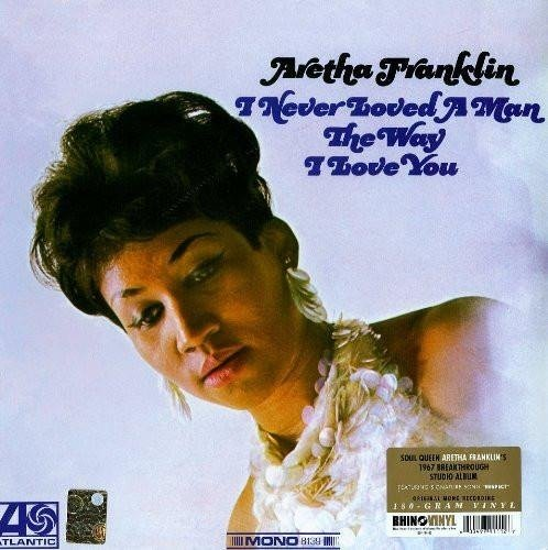 FRANKLIN, ARETHA I Never Loved A Man... LP
