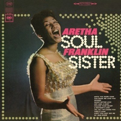 FRANKLIN, ARETHA Soul Sister =Remastered= LP