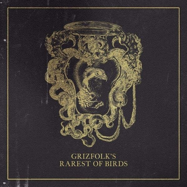 GRIZFOLK Rarest Of Birds LP