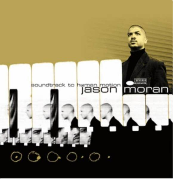 JASON MORAN Soundtrack To Human Motion LP