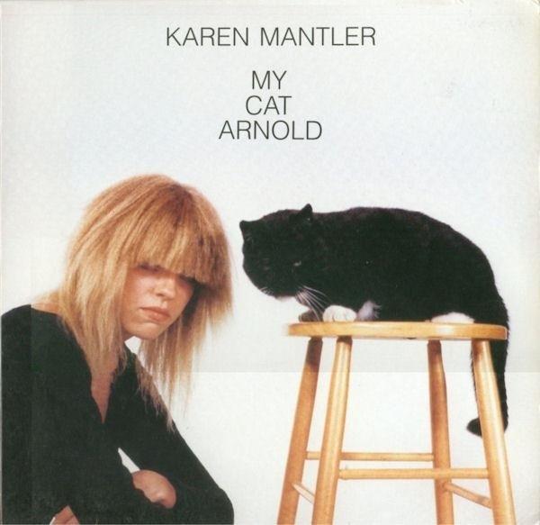 KAREN MANTLER My Cat Arnold LP