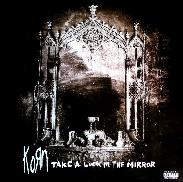 KORN Take a Look In the Mirror 2LP