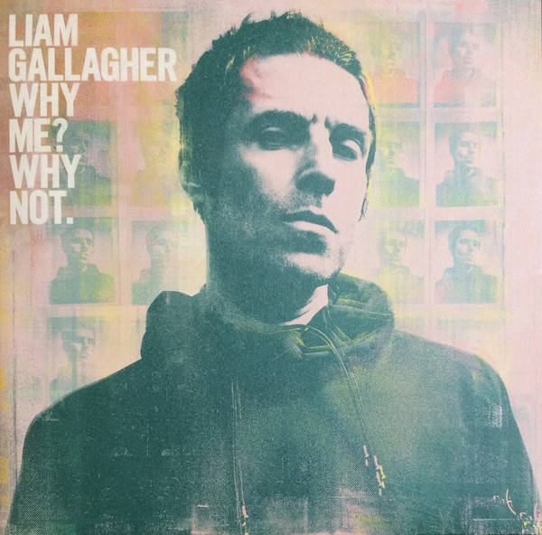 LIAM GALLAGHER Why Me? Why Not. LP
