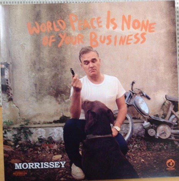 MORRISSEY World Peace Is None Of Your Business  2LP
