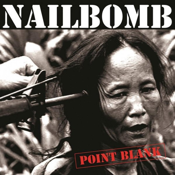 NAILBOMB Point Blank LP