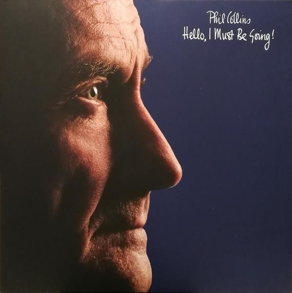 PHIL COLLINS Hello, I Must Be Going! LP