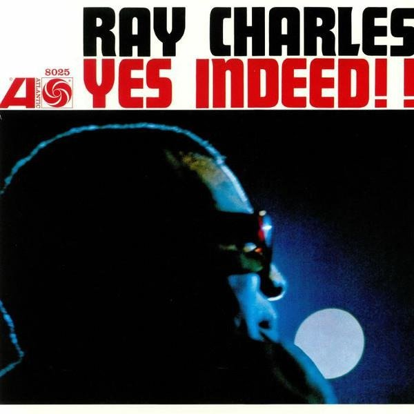 RAY CHARLES Yes Indeed! (MONO Remaster) LP