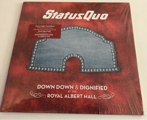 STATUS QUO Down Down & Dignified At The Royal Albert Hall 2LP