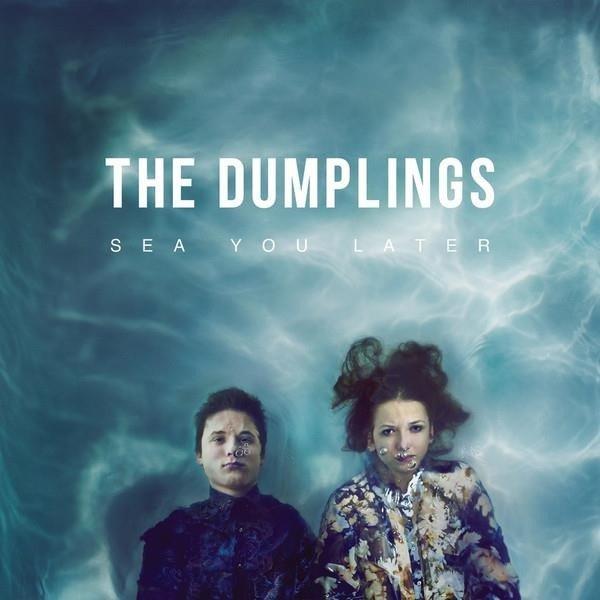 THE DUMPLINGS Sea You Later LP