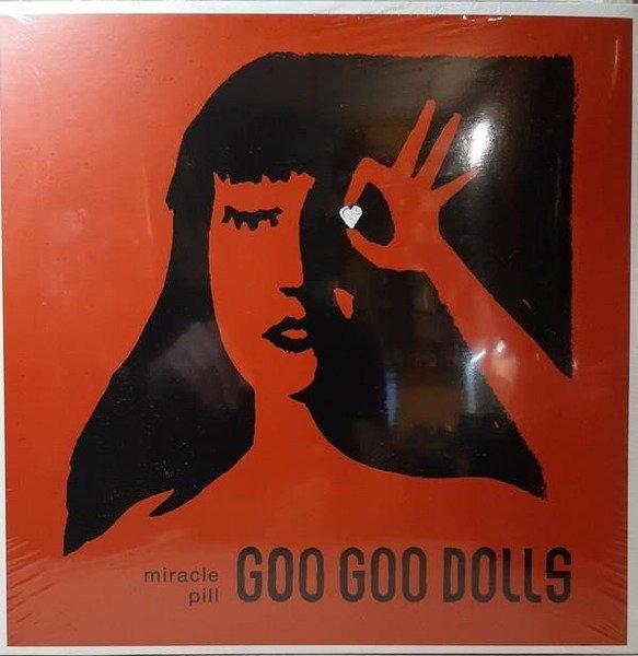 THE GOO GOO DOLLS Miracle Pill LP