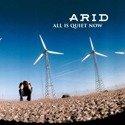 ARID All is Quiet Now LP (Blue Vinyl)