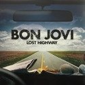 BON JOVI LOST Highway LP